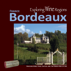 Book Review: Exploring Wine Regions: Bordeaux